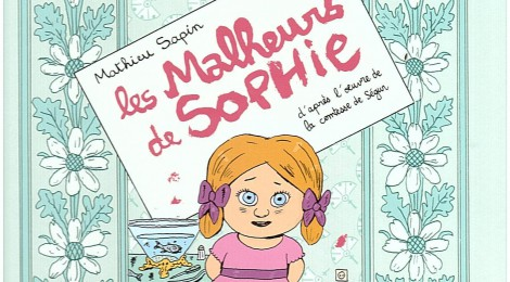 Les malheurs de Sophie remis au goût du jour