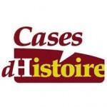cases d'histoire