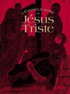 L-Evangile-dore-de-Jesus-triste