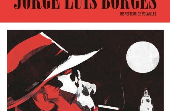 Entretien de Lucas Nine à propos de Borges en Inspecteur de volailles
